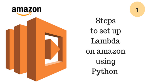 How to set up Lambda on amazon using Python - Enterprise App